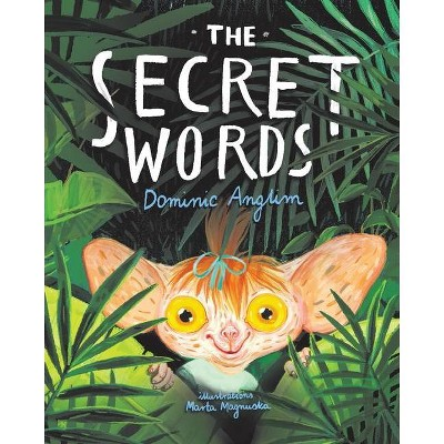The Secret Words - by  Dominic Anglim (Paperback)