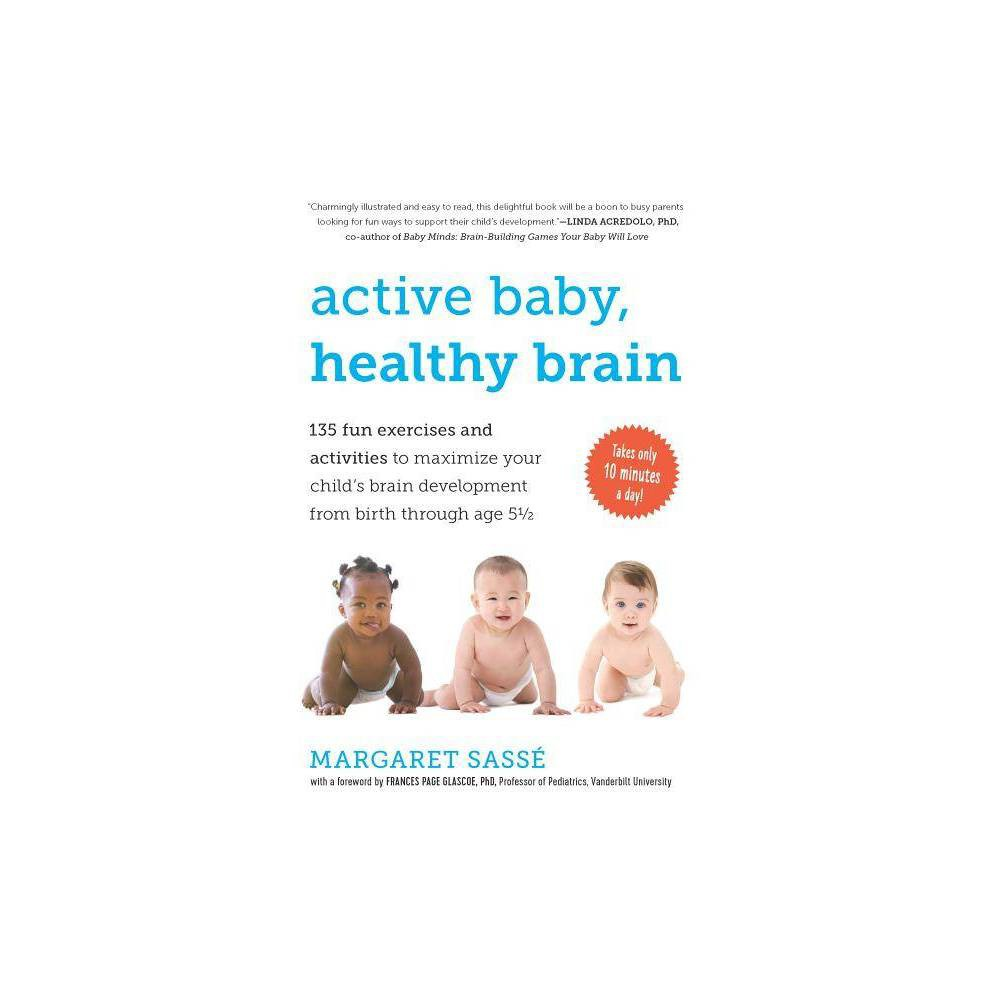 Active Baby Healthy Brain By Margaret Sass Paperback