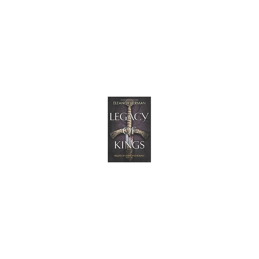 Legacy of Kings (Hardcover) (Eleanor Herman)