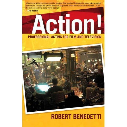 Action! Professional Acting for Film and Television - by  Robert Benedetti (Paperback) - image 1 of 1