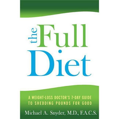 The Full Diet - 2 Edition by  Michael Snyder (Paperback) - image 1 of 1