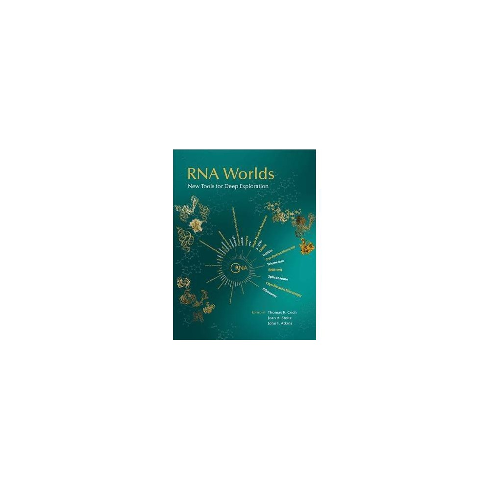 Rna Worlds : New Tools for Deep Exploration - (Hardcover)