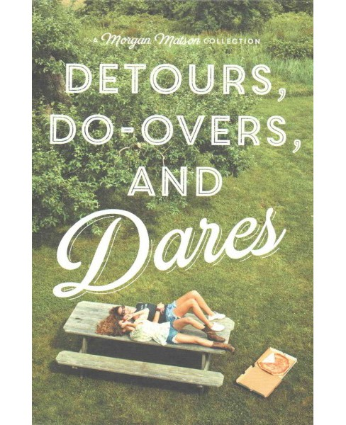 Detours, Do-Overs, and Dares : Amy & Roger's Epic Detour / Second Chance Summer / Since You've Been Gone - image 1 of 1