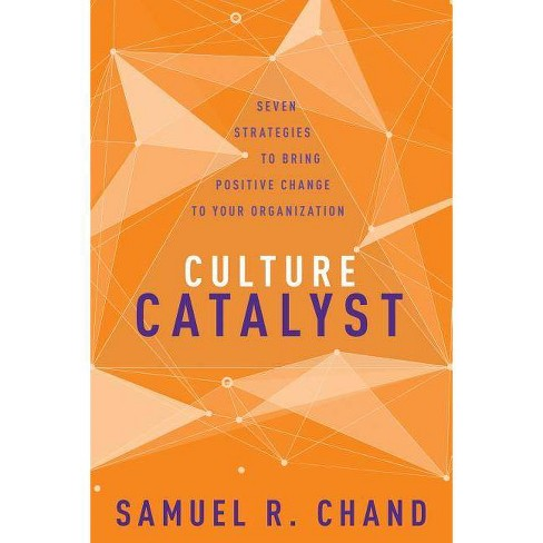 Culture Catalyst - by  Samuel R Chand (Hardcover) - image 1 of 1