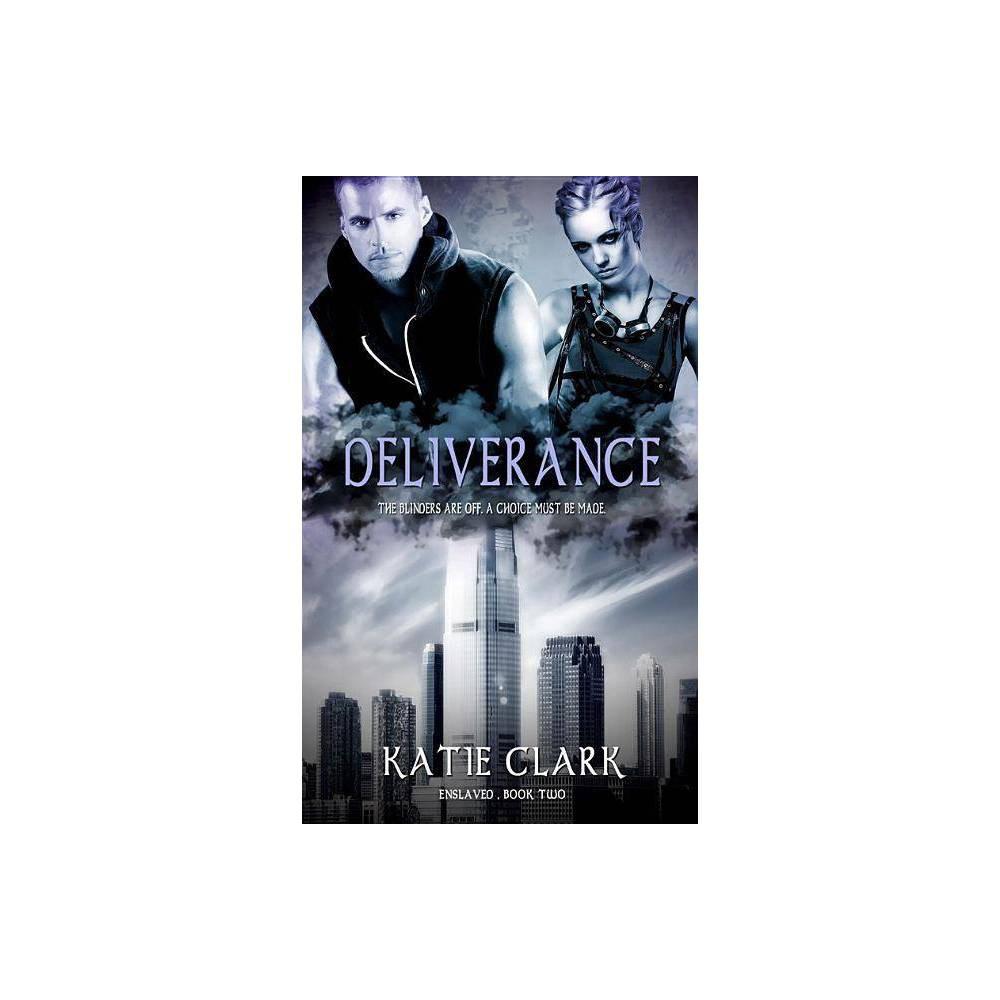 Deliverance Volume 2 Enslaved By Katie Clark Paperback