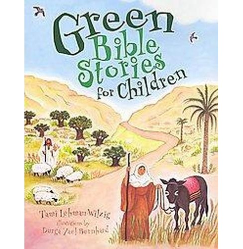 Green Bible Stories for Children (Paperback) (Tami Lehman-Wilzig) - image 1 of 1