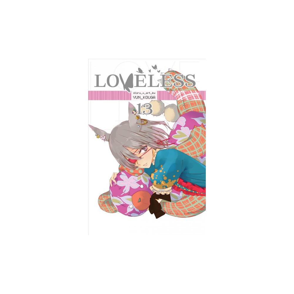 Loveless 13 - (Loveless) by Yun Kouga (Paperback)