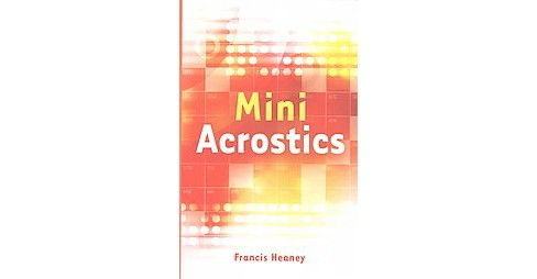 Mini Acrostics (Paperback) (Francis Heaney) - image 1 of 1