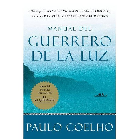 Manual del Guerrero de la Luz - by  Paulo Coelho (Paperback) - image 1 of 1