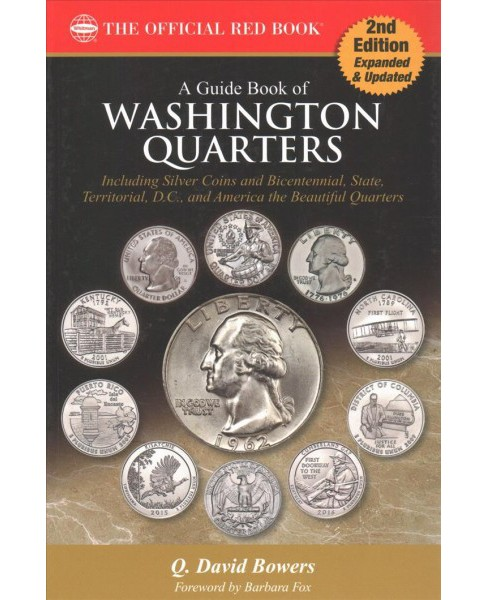 Guide Book of Washington Quarters : Complete Source for History, Grading, and Values (Paperback) (Q. - image 1 of 1