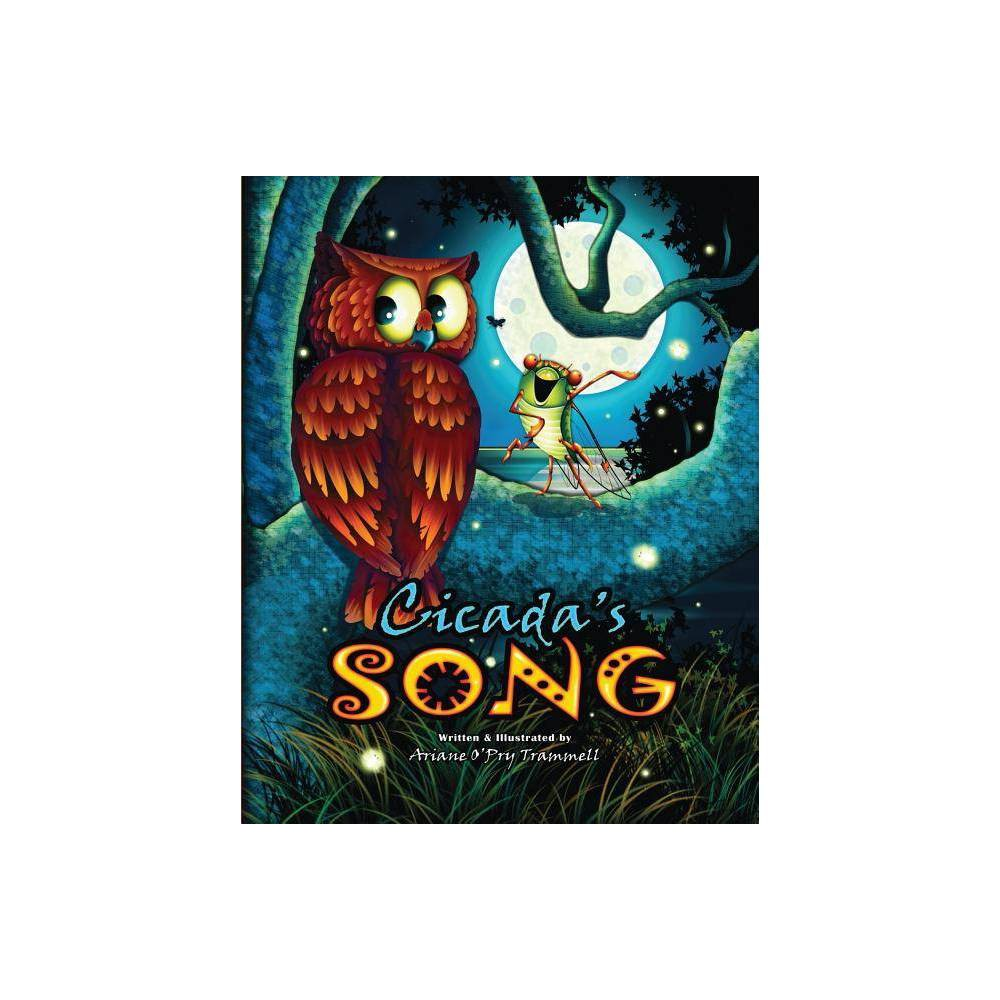 Cicada S Song By Ariane O Trammell Paperback