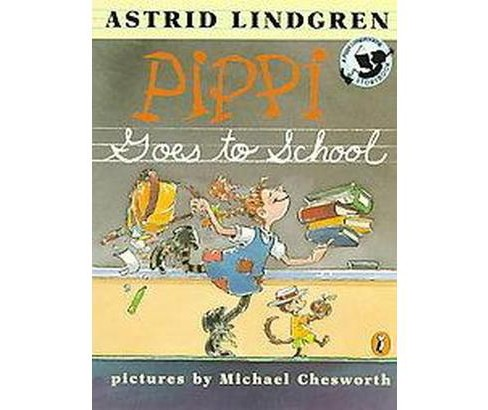 Pippi Goes to School (Reprint) (Paperback) (Astrid Lindgren) - image 1 of 1