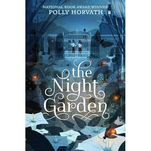 The Night Garden - by  Polly Horvath (Paperback) - image 1 of 1