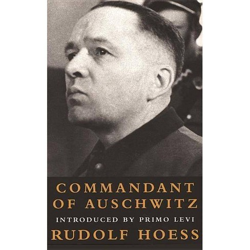 Commandant at Auschwitz - (Age of Dictators 1920-1945) by  Rudolf Hoess (Paperback) - image 1 of 1