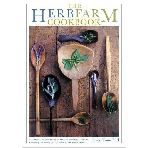 The Herbfarm Cookbook - by  Jerry Traunfeld (Hardcover) - image 1 of 1