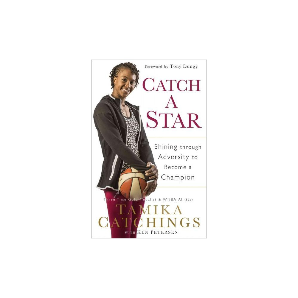 Catch a Star (Hardcover) by Tamika Catchings