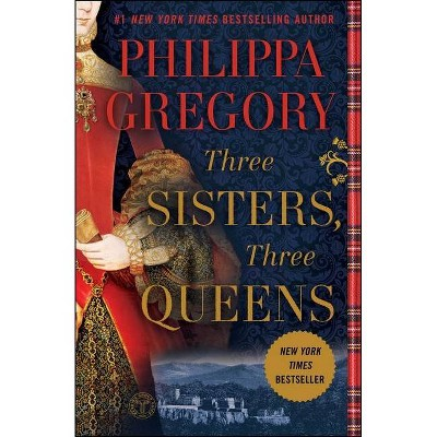 Three Sisters, Three Queens (Reprint) (Paperback) (Philippa Gregory)