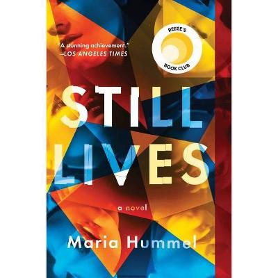 Still Lives - by Maria Hummel (Paperback)