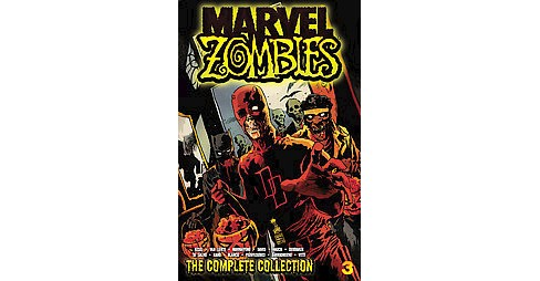 Marvel Zombies 3 : The Complete Collection (Paperback) (Karl Kesel & Fred Van Lente & Frank Marraffino & - image 1 of 1