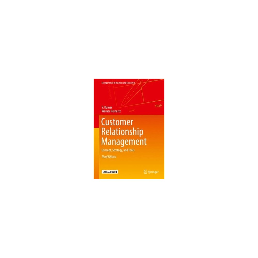 Customer Relationship Management : Concept, Strategy, and Tools - 3 (Hardcover)