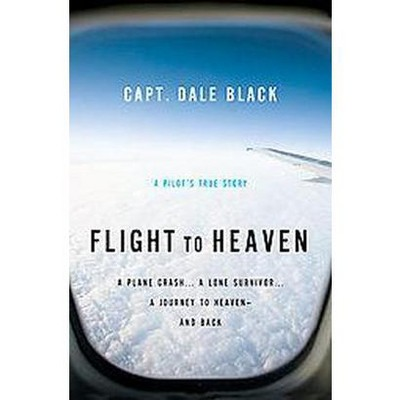 Flight to Heaven (Paperback) by Dale Black