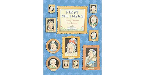 First Mothers (Reprint) (Paperback) (Beverly Gherman) - image 1 of 1