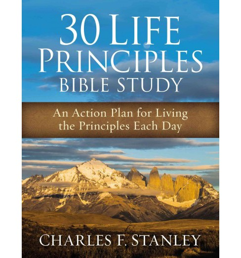 30 Life Principles Bible Study : An Action Plan for Living the Principles Each Day (Enlarged) - image 1 of 1