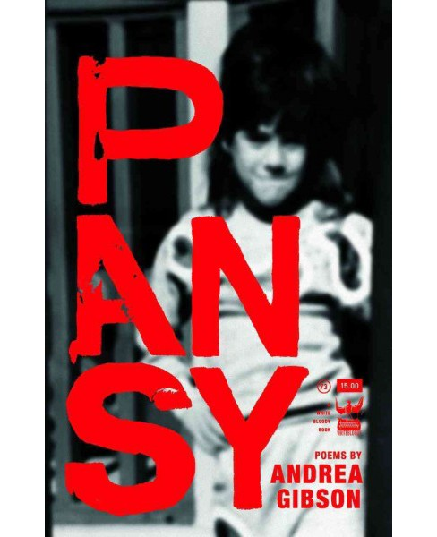 Pansy : A Collection of Poetry -  by Andrea Gibson (Paperback) - image 1 of 1