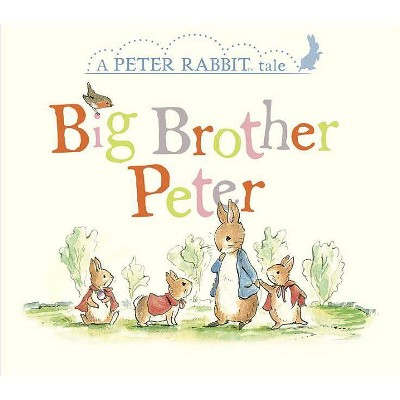 Big Brother Peter - (Peter Rabbit) by  Beatrix Potter (Board Book)