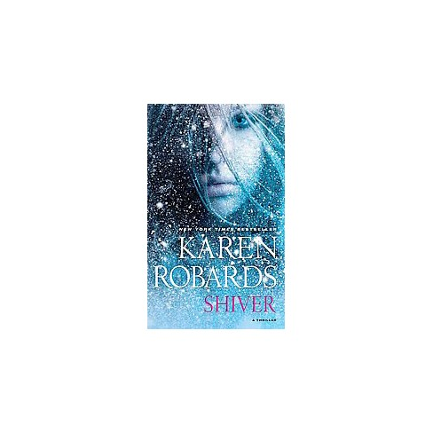 Shiver (Reprint) (Paperback) by Karen Robards - image 1 of 1