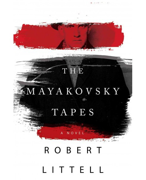 Mayakovsky Tapes (Hardcover) (Robert Littell) - image 1 of 1