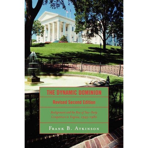 Dynamic Dominion - 2 Edition by  Frank B Atkinson (Paperback) - image 1 of 1