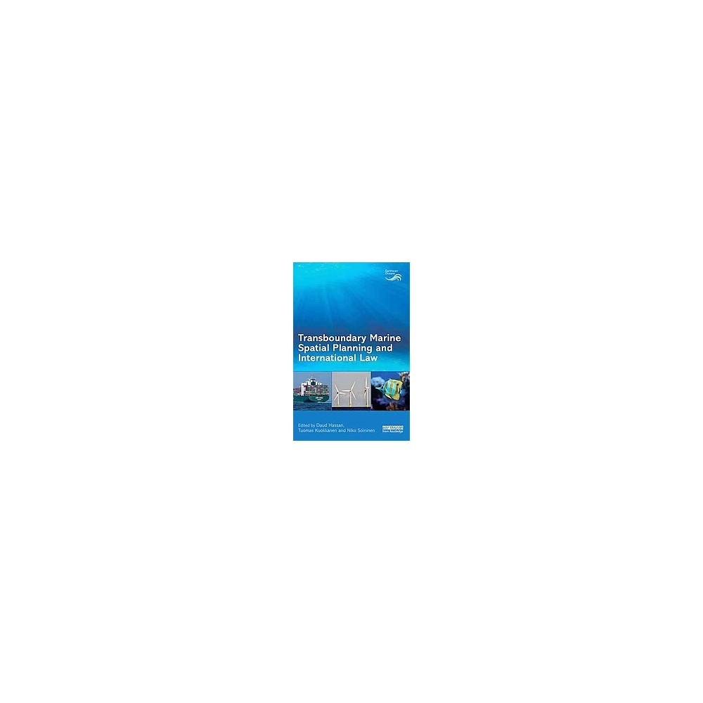 Transboundary Marine Spatial Planning and International Law (Hardcover)