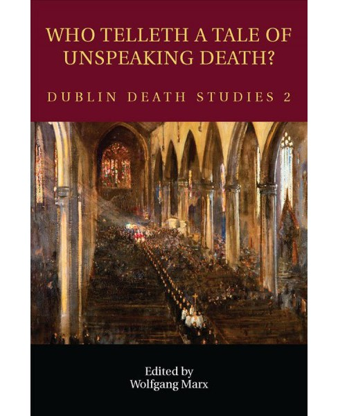 Who Telleth a Tale of Unspeaking Death? (Paperback) - image 1 of 1