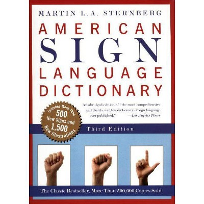 American Sign Language Dictionary-Flexi - 3rd Edition,Abridged by  Martin L Sternberg (Paperback)