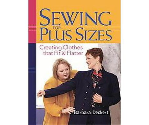 Sewing for Plus Sizes (Paperback) - image 1 of 1