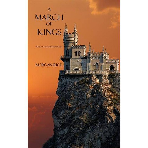 A March of Kings - (Sorcerer's Ring) by  Morgan Rice (Paperback) - image 1 of 1