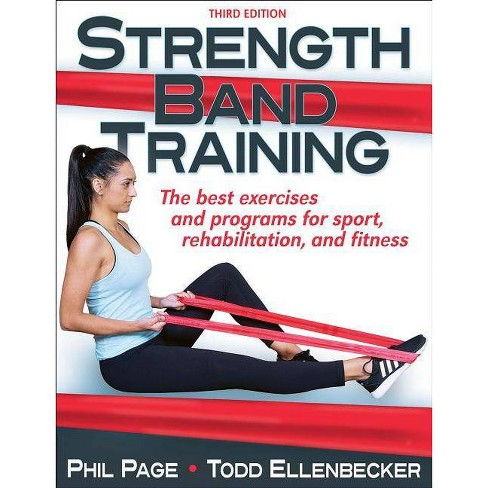 Strength Band Training - 3 Edition by  Phillip Page & Todd S Ellenbecker (Paperback) - image 1 of 1