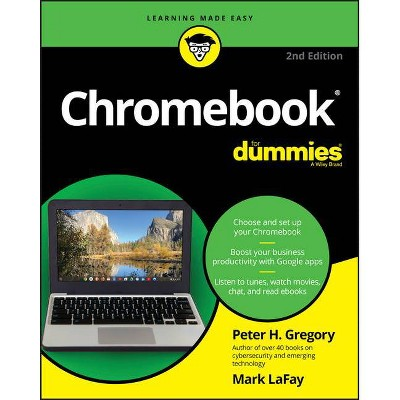 Chromebook for Dummies - 2nd Edition by  Peter H Gregory (Paperback)