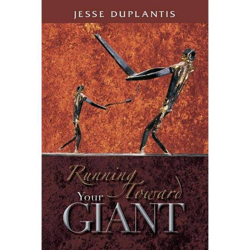 Running Toward Your Giant - by  Jesse Duplantis (Paperback) - image 1 of 1