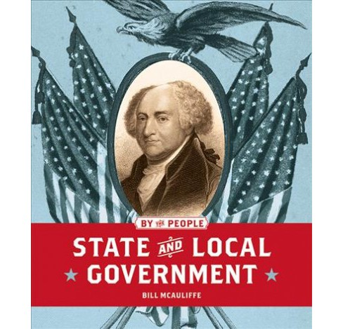 State and Local Government (Reprint) (Paperback) (Bill McAuliffe) - image 1 of 1