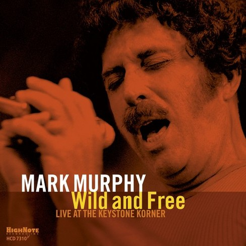 Mark Murphy - Wild And Free (CD) - image 1 of 1