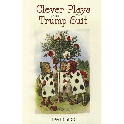 Clever Plays in the Trump Suit - by  David Bird (Paperback) - image 1 of 1