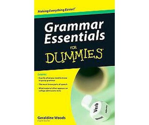 Grammar Essentials for Dummies (Paperback) (Geraldine Woods) - image 1 of 1