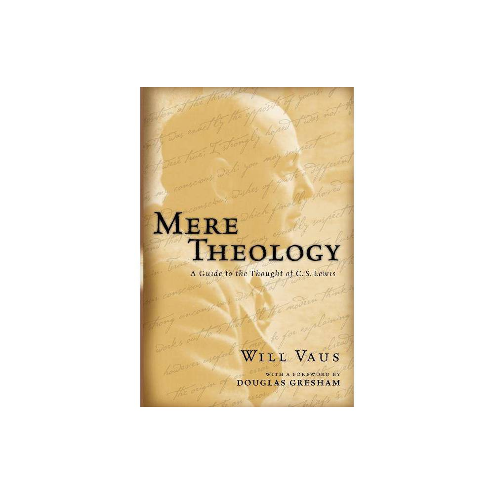 Mere Theology By Will Vaus Paperback