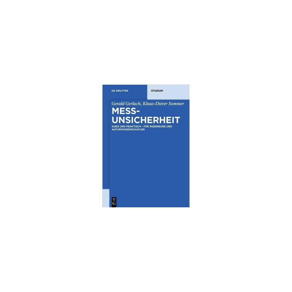 Messunsicherheit - (De Gruyter Studium) by Gerald Gerlach (Paperback)