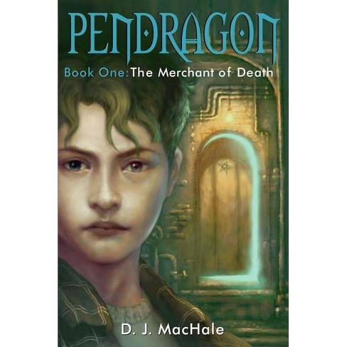 The Merchant of Death - (Pendragon (Hardcover)) by  D J Machale (Hardcover) - image 1 of 1
