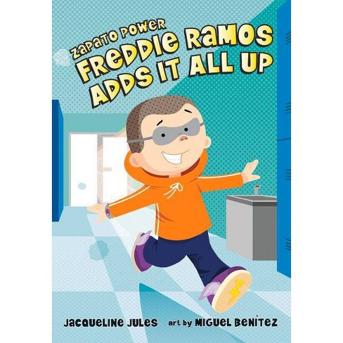 Freddie Ramos Adds It All Up - (Zapato Power) by  Jacqueline Jules (Hardcover) - image 1 of 1