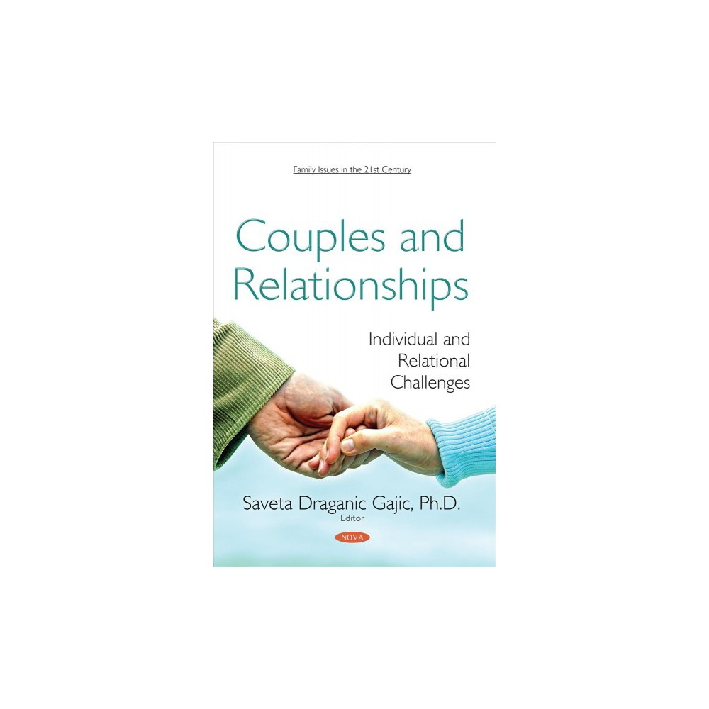 Couples and Relationships : Individual and Relational Challenges - (Paperback)