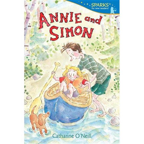 Annie and Simon - (Candlewick Sparks) by  Catharine O'Neill (Paperback) - image 1 of 1